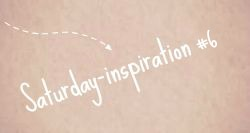 saturday-inspiration